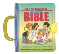 Société biblique française - Ma première Bible à portée de main - Récits bibliques inoubliables pour les tout-petits.