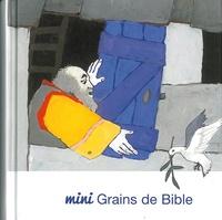 Société biblique française - Mini grains de bible - Eveil religieux Relié.