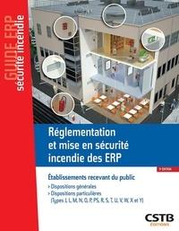 Société Casso et Associés et Stéphane Hameury - Réglementation et mise en sécurité incendie des ERP - Dispositions générales, dispositions particulières.