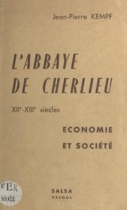 Société d'agriculture, lettres et Jean-Pierre Kempf - L'abbaye de Cherlieu, XIIe-XIIIe siècles - Économie et société.