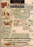 Joël Lagrange et Lucette Blanc-Girardin - Arts & mémoire N° 32, Décembre 2004 : L'évolution urbaine d'Aix-les-Bains ; La publicité peinte à Aix-les-Bains ; 20 ans de festival de cinéma rural à La Biolle.
