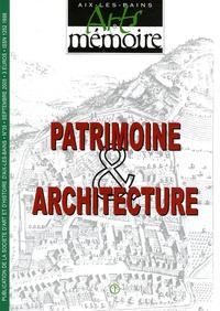 Société d'Art et d'Histoire - Arts & mémoire N° 35, Septembre 200 : Patrimoine & architecture.