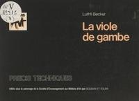 Société d'encouragement aux mé et Luthfi Becker - La viole de gambe.