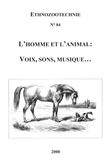 Mouette Barboff et Cozette Griffin-Kremer - Ethnozootechnie N° 84 : L'homme et l'animal : voix, sons, musique....