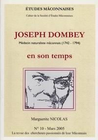 Marguerite Nicolas - Etudes Mâconnaises N° 10, mars 2005 : Joseph Dombey en son temps - Médecin naturaliste macônnais (1742-1794).