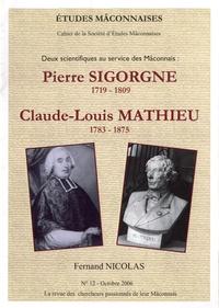 Fernand Nicolas - Etudes Mâconnaises N° 12, octobre 2006 : Pierre Sigorgne (1719-1809), Claude-Louis Mathieu (1783-1875).