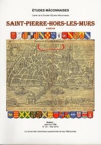 Jean-Luc Tosi - Etudes Mâconnaises N° 24 : Saint-Pierre-hors-les-murs.