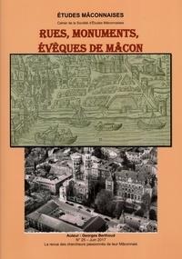 Georges Berthoud - Etudes Mâconnaises N° 25, juin 2017 : Rues, monuments, évêques de Mâcon.