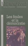 Olivier Bosc - Mil Neuf Cent N° 28/2010 : Les foules et la démocratie.