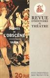 Estelle Doudet et Martial Poirson - Revue d'histoire du théâtre N° 269, janvier-mars : Scènes de l'obscène.