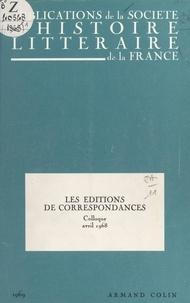 Société d'histoire littéraire - Les éditions de correspondances - Colloque, 20 avril 1968.