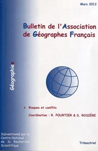 Roland Pourtier et Stéphane Rosière - Bulletin de l'Association des Géographes français Mars 2012 : Risques et conflits.