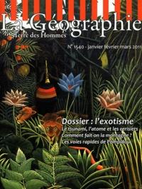 Gilles Fumey - La géographie N° 1540, Janvier-fév : L'exotisme.