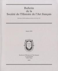 Société de l'histoire de l'art - Bulletin de la Société de l'Histoire de l'Art français - Année 2008.