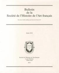 Société de l'histoire de l'art - Bulletin de la Société de l'Histoire de l'Art français - Année 2010.