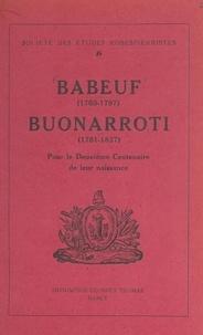 Société des études robespierri et  Collectif - Babeuf (1760-1797), Buonarroti (1761-1837), pour le 2e centenaire de leur naissance.