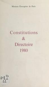 Société des Missions Étrangère - Constitutions et directoire 1980.