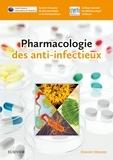 Société franc. Pharmacologie et  Collège nat. de pharmacologie - Pharmacologie des anti-infectieux.