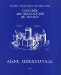 Société Française Archéologie - Aisne méridionale - 2 volumes.