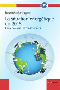 Ucareoutplacement.be La situation énergétique en 2015 - Choix politiques et conséquences Image