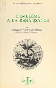 Société française des seiziémi et Yves Giraud - L'emblème à la Renaissance - Actes de la Journée d'études du 10 mai 1980.