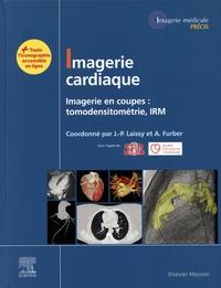 Société Française Radiologie et  Societe française cardiologie - Imagerie cardiaque - Imagerie en coupes : tomodensitométrie, IRM.