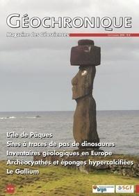 Société géologique de France - Géochronique N° 131, septembre 20 : L'île de Pâques ; Sites à traces de pas de dinosaures ; Inventaires géologiques en Europe ; Archéocyathes et éponges hypercalcifiées ; Le Gallium.