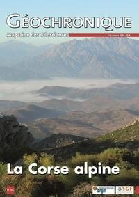 Société géologique de France - Géochronique N° 132, décembre 201 : La Corse alpine.