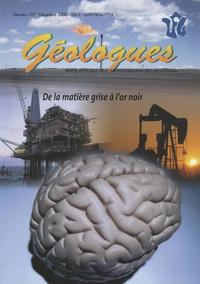 Gérard Sustrac - Géologues N° 127, décembre 200 : De la matière grise à l'or noir.