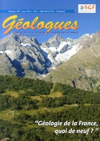 Gérard Sustrac - Géologues N° 180, Mars 2014 : Géologie de la France, quoi de neuf ?.
