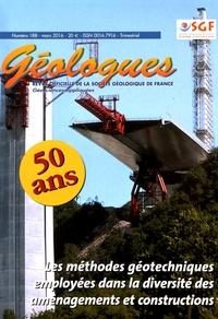 Marc Blaizot - Géologues N° 188, mars 2016 : Les méthodes géotechniques employées dans la diversité des aménagements et constructions.