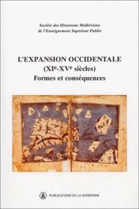 Société historiens médiévistes et Miguel Angel Ladero-Quesada - L'expansion occidentale (XIe-XVe siècles) - Formes et conséquences.