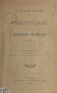 Société historique et archéolo et Joseph Durieux - Le Périgord militaire - Chronologie des officiers généraux jusqu'en 1792.