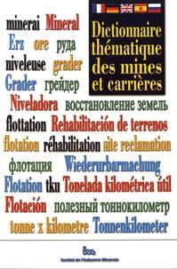 Société Industrie Minérale - Dictionnaire thématique des mines et carrières.