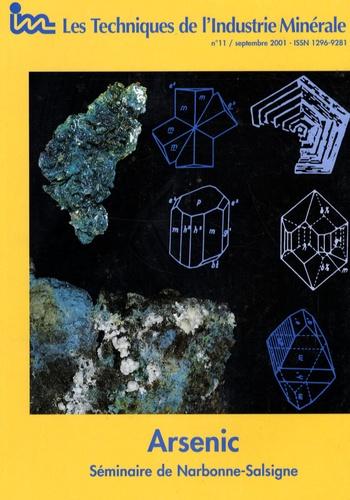 Société Industrie Minérale - Les Techniques de l'Industrie Minérale N° 11, Septembre 200 : Arsenic - Séminaire de Narbonne-Salsigne.