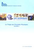 Philippe Ancia - Les Techniques de l'Industrie Minérale N° 25, Mars 2005 : Le Triage par Procédés Physiques Volume 2.