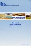 Serge Ferquel et Pierre Valenchon - Les Techniques de l'Industrie Minérale N° 26, Juin 2005 : Ciel ouvert mines et carrières (élaboration de projet).