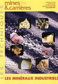 Société Industrie Minérale - Les Techniques de l'Industrie Minérale Supplément à Novembr : Les minéraux industriels.
