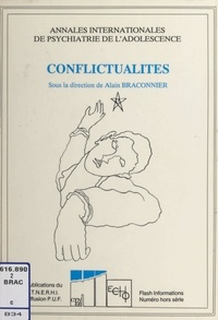 Société internationale de psyc et Alain Braconnier - Conflictualités.
