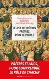 Societe Jean-Marie Vianney - Peuple de prêtres, prêtres pour le peuple - Sacerdoce commun et sacerdoce ministériel deux participations à l'unique sacerdoce du Christ.