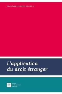 Société législation comparée - L'application du droit étranger.