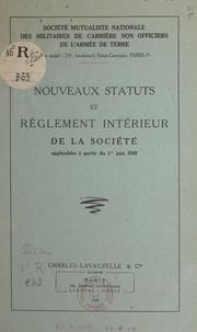 Société mutualiste nationale d - Nouveaux statuts et règlement intérieur de la Société applicables à partir du 1er juin 1949.