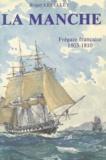 Société Nationale Académique d et Roger Lepelley - La Manche - Frégate française 1803-1810.