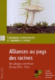 Société Nationale Horticulture - Alliances au pays des racines - 14e colloque scientifique, Paris, 25 mai 2012.
