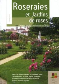 Société Nationale Horticulture - Roseraies et jardins de roses.