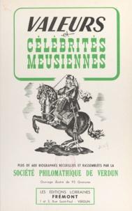 Société philomathique - Valeurs et célébrités meusiennes - 600 biographies recueillies et rassemblées par la Société philomathique de Verdun.
