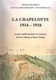 Société Philomatique Vosgienne - La Chapelotte - 1914-1918.