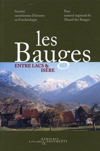 Société Savoisienne d'histoire et  Parc naturel Massif des Bauges - Les Bauges : entre lacs et Isère - Histoire et patrimoine.