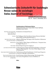 René Knüsel - Revue suisse de sociologie Volume 41 N° 3/2015 : Transformations of Retirement Policies.