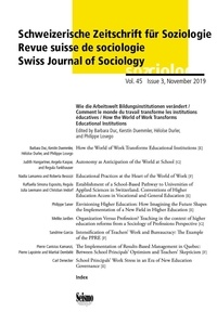 Barbara Duc et Kerstin Duemmler - Revue suisse de sociologie Volume 45 N° 3/2019 : Comment le monde du travail transforme les institutions éducatives.
